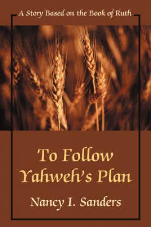 To Follow Yahweh's Plan