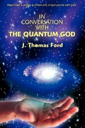 In Conversation with the Quantum God