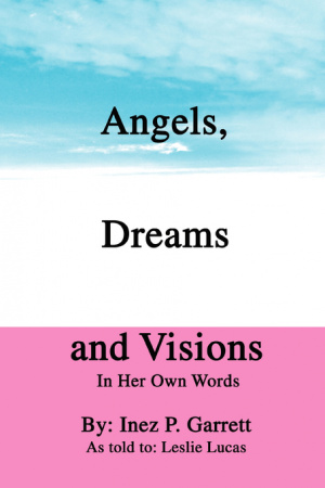 Angels, Dreams and Visions