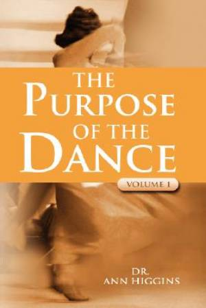 The Purpose of the Dance