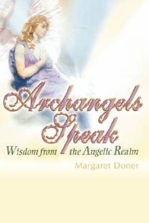Archangels Speak
