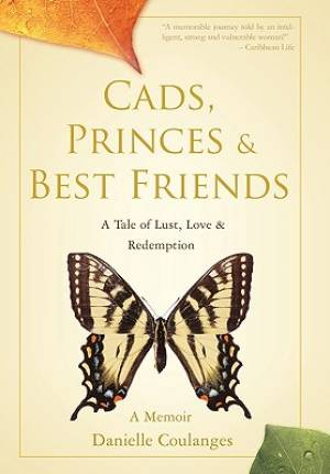 Cads, Princes & Best Friends