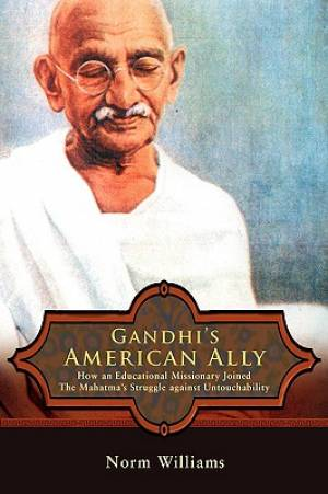 Gandhi's American Ally