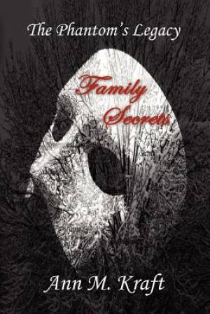 The Phantom's Legacy - Family Secrets