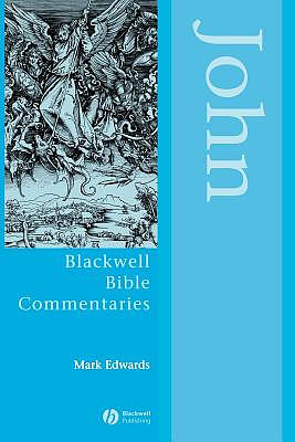 John Through The Centuries : Blackwell Bible Commentaries