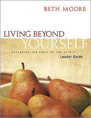 Living Beyond Yourself Leader's Guide