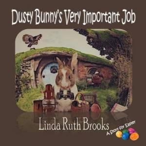 Dusty Bunny's Very Important Job