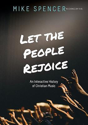 ISBN 9780648371977 product image for Let the People Rejoice: An Interactive History of Christian Music | upcitemdb.com