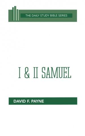 1 & 2 Samuel : Daily Study Bible