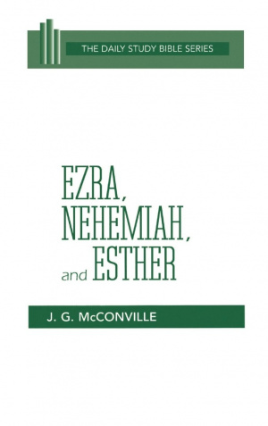 Ezra Nehemiah & Esther : Daily Study Bible