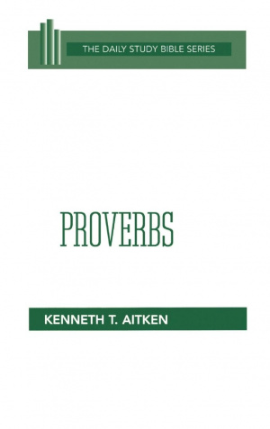 Proverbs : Daily Study Bible