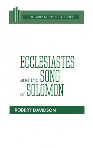 Ecclesiastes & Song of Solomon : Daily Study Bible