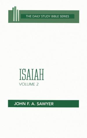 Isaiah : Vol 2 : Daily Study Bible Series