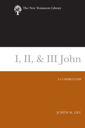 I, 2 & 3 John: New Testament Library