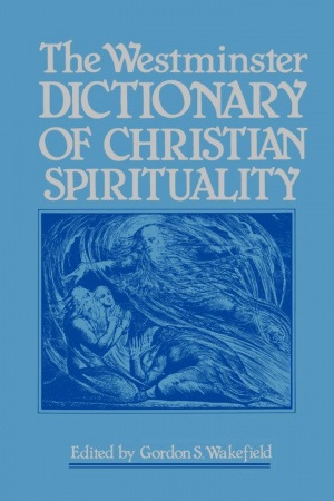 Westminster Dictionary Of Christian Spirituality