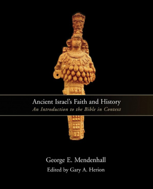 Ancient Israel's Faith and History