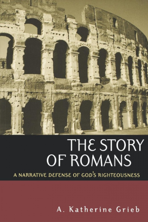 Romans: A Narrative Defence of God's Righteousness