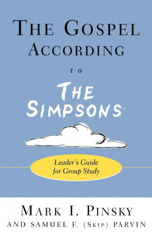 "The Gospel According to the ""Simpsons"": Leader's Guide for Group Study"
