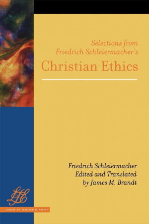 Selections From Friedrich Schleiermacher