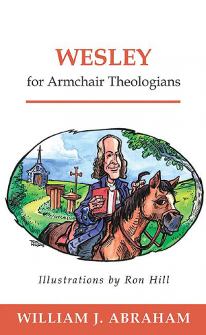 Wesley For Armchair Theologians Pb