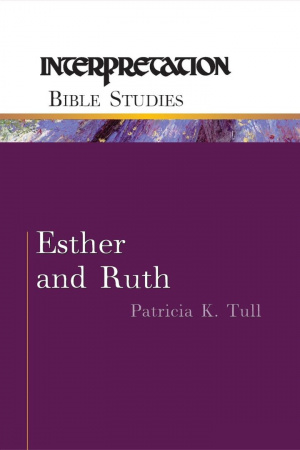 Esther & Ruth : Interpretation Commentary