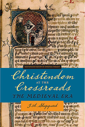 Christendom at the Crossroads: the Medieval Era