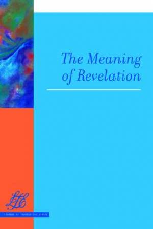 Revelation : The Meaning of Revelation