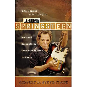 The Gospel According to Bruce Springsteen