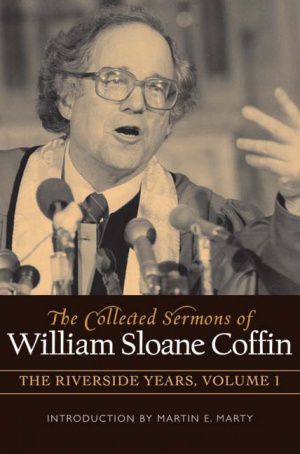 Collected Sermons of William Sloane Coffin 1977-1982