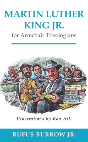 Martin Luther King Jr for Armchair Theologians