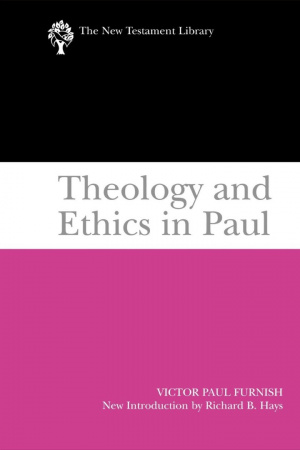 Theology and Ethics in Paul : The New Testament Library