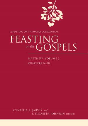 Feasting on the Gospels--Matthew
