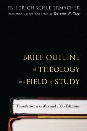 Brief Outline Of Theology As A Field Of