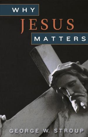 Why Jesus Matters Pb