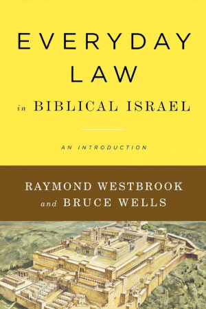 Everyday Law in Biblical Israel