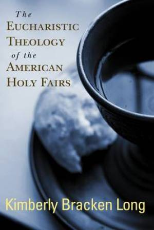 Eucharistic Theology Of The American Hol