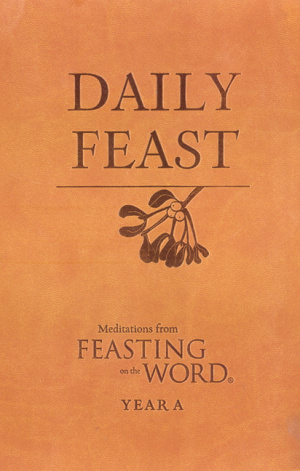 Daily Feast: Meditations from Feasting on the Word