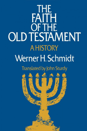 Faith of the Old Testament: A History