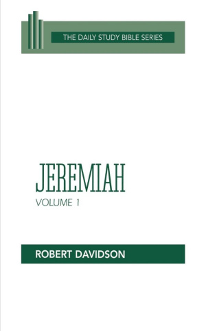 Jeremiah 1- 20 : Vol 1: Daily Study Bible