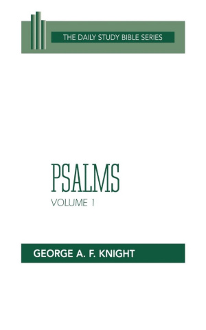 Psalms : Vol 1 : Daily Study Bible