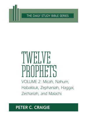 Twelve Prophets : Vol 2 : Daily Study Bible