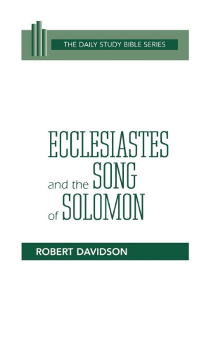 Ecclesiastes, Song of Solomon : Daily Study Bible