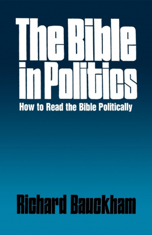 The Bible in Politics: How to Read the Bible Politically
