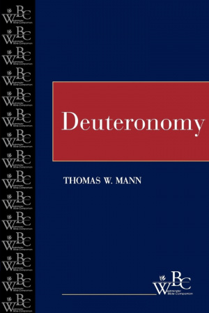 Deuteronomy (westminster Bible Companion)