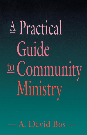 Practical Guide To Community Ministry
