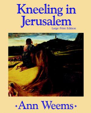 Kneeling in Jerusalem