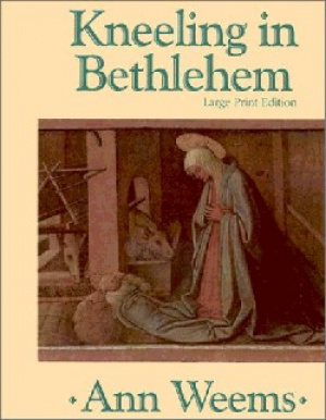 Kneeling in Bethlehem
