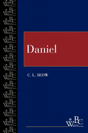 Daniel : Westminster Bible Companion