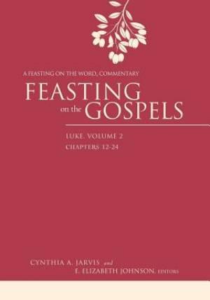 Feasting on the Gospels--Luke