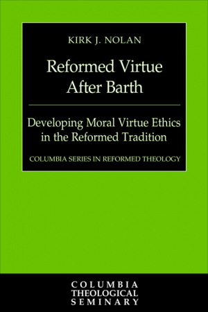 Reformed Virtue After Barth